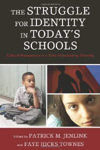 The Struggle for Identity in Today's Schools: Cultural Recognition in a Time of Increasing Diversity free download