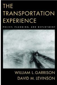 The Transportation Experience: Policy, Planning, and Deployment free download