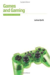 Games and Gaming: An Introduction to New Media free download