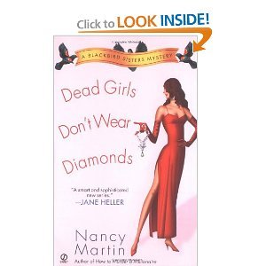 Dead Girls Don't Wear Diamonds (Blackbird Sisters Mysteries, No. 2) - Nancy Martin free download