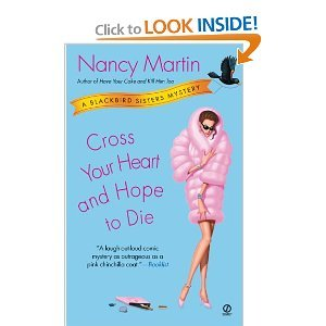 Cross Your Heart and Hope to Die (Blackbird Sisters Mysteries, No. 4) - Nancy Martin free download