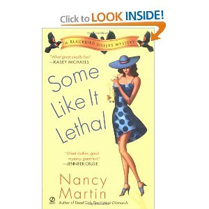 Some Like it Lethal (Blackbird Sisters Mysteries, No. 3) - Nancy Martin free download