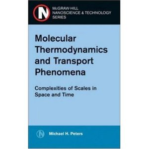 Molecular Thermodynamics and Transport Phenomena free download