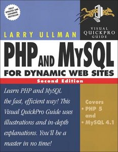 PHP and MySQL for Dynamic Web Sites: Visual QuickPro Guide free download