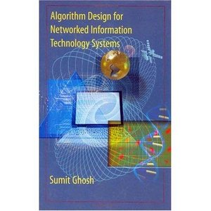 Algorithm Design for Networked Information Technology Systems free download