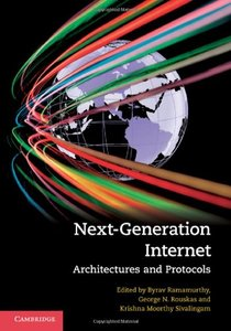 Next-Generation Internet: Architectures and Protocols free download