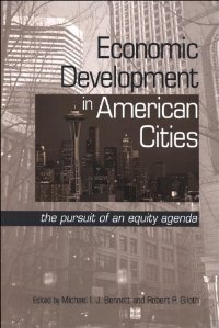 Economic Development in American Cities: The Pursuit of an Equity Agenda (Suny Series in Urban Public Policy) free download