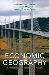 Economic Geography: The Integration of Regions and Nations free download