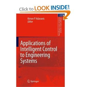 Applications of Intelligent Control to Engineering Systems free download