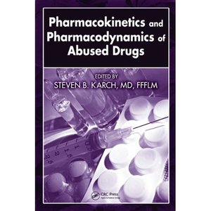 Pharmacokinetics and Pharmacodynamics of Abused Drugs free download