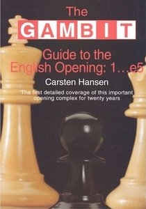 The GAMBIT Guide to the English Opening: 1...e5 by Carsten Hansen (1999) free download