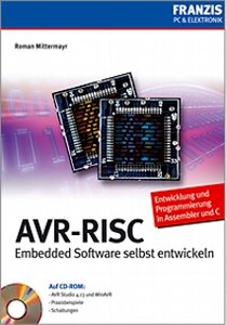 AVR-RISC: Embedded Software selbst entwickeln free download