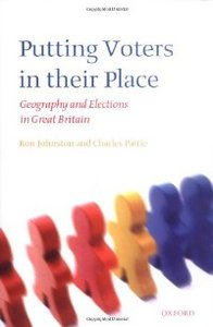 Putting Voters in Their Place: Geography and Elections in Great Britain (Oxford Geographical and Environmental Studies Series) free download