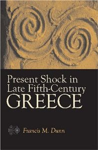Present Shock in Late Fifth-Century Greece free download