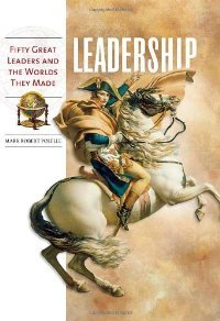 Leadership: Fifty Great Leaders and the Worlds They Made free download