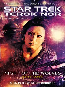 S.D. Perry - Star Trek: Deep Space Nine: Terok Nor: Night of the Wolves free download