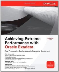 Achieving Extreme Performance with Oracle Exadata free download