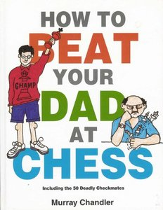 How to Beat Your Dad at Chess (Gambit Chess) free download