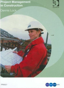 Dennis Lock - Project management in construction free download