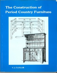 The Construction of Period Country Furniture free download