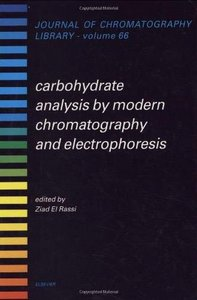 Carbohydrate Analysis by Modern Chromatography and Electrophoresis by Ziad El-Rassi free download