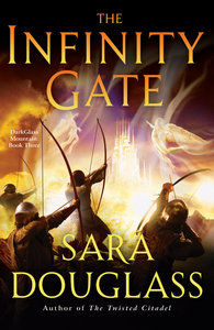 Sara Douglass - The Infinity Gate: DarkGlass Mountain: Book Three free download