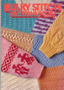 Free Machine Knitting Patterns To Download : Bulky Stitch Patterns Book for Chunky Knitting Machine - Free eBooks Download