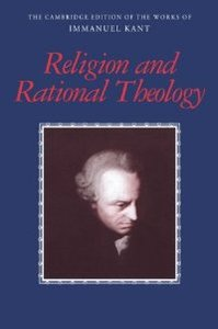 Religion and Rational Theology (The Cambridge Edition of the Works of Immanuel Kant in Translation) free download