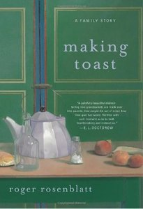 Roger Rosenblatt - Making Toast free download