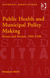 Public Health and Municipal Policy Making (Historical Urban Studies) free download