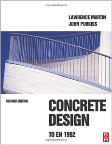 Concrete Design to EN 1992, Second Edition by Lawrence Martin free download