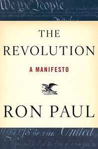 Ron Paul - The Revolution: A Manifesto free download