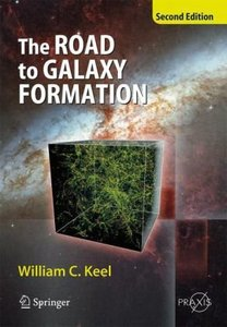 The Road to Galaxy Formation free download