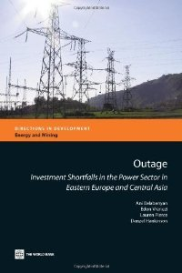 Outage: Investment Shortfalls in the Power Sector in Eastern Europe and Central Asia (Directions in Development) free download