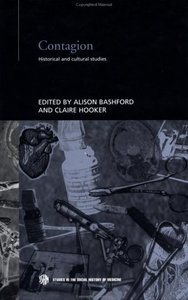 Contagion: Historical and Cultural Studies (Studies in the Social History of Medicine) free download