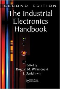 The Industrial Electronics Handbook, Second Edition free download