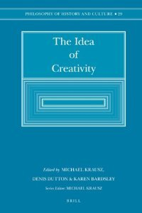 The Idea of Creativity (Philosophy of History and Culture) free download