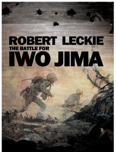 Robert Leckie - The Battle for Iwo Jima free download