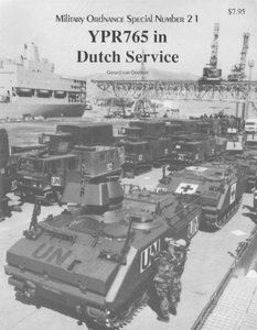 YPR765 in Dutch Service (Military Ordnance Special Number 21) free download
