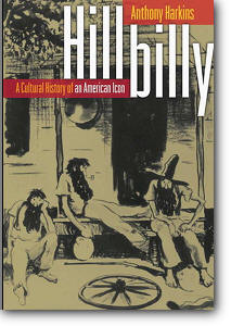 Hillbilly: A Cultural History of an American Icon free download