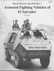 Armored fighting Vehicles of El Salvador (Museum Ordnance Special Number 07) free download