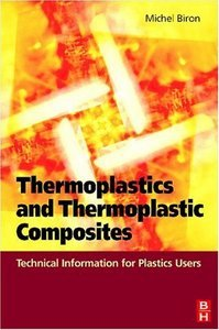 Thermoplastics and Thermoplastic Composites: Technical Information for Plastics Users free download
