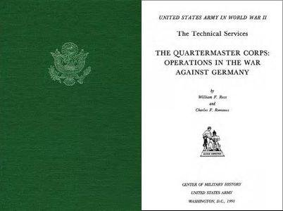The Quartermaster Corps: Operations in the War Against Germany free download