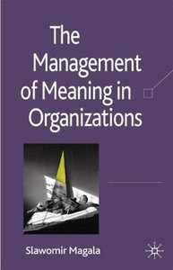 The Management of Meaning in Organizations free download