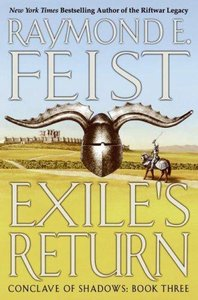 Raymond E. Feist - Exile's Return (Conclave of Shadows, Book 3) free download
