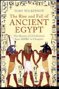 The Rise and Fall of Ancient Egypt free download