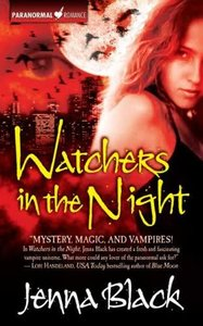 Watchers in the Night (The Guardians of the Night, Book 1) - Jenna Black free download