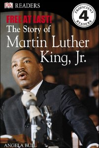 DK Readers: Free At Last, The Story of Martin Luther King, Jr. (Level 4: Proficient Readers) free download