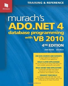 Murach's ADO.NET 4 Database Programming with VB 2010 free download