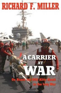 A Carrier At War: On Board the USS Kitty Hawk in the Iraq War free download